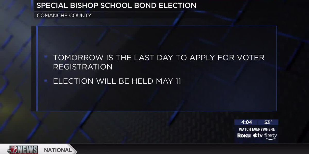 Friday last day to register to vote in Special Bishop School Bond Election