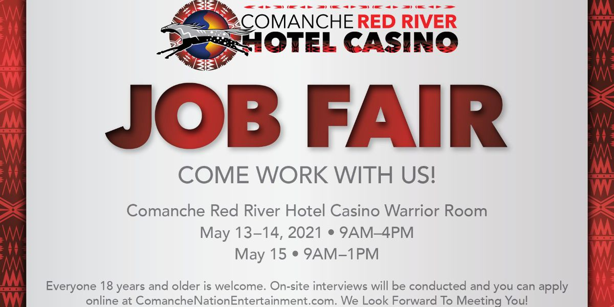Comanche Red River Hotel Casino holding job fair
