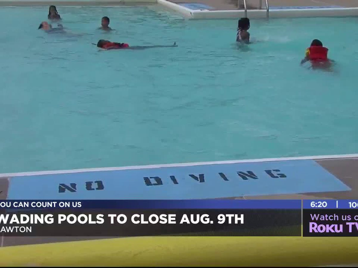 Lawton wading pools to close August 9