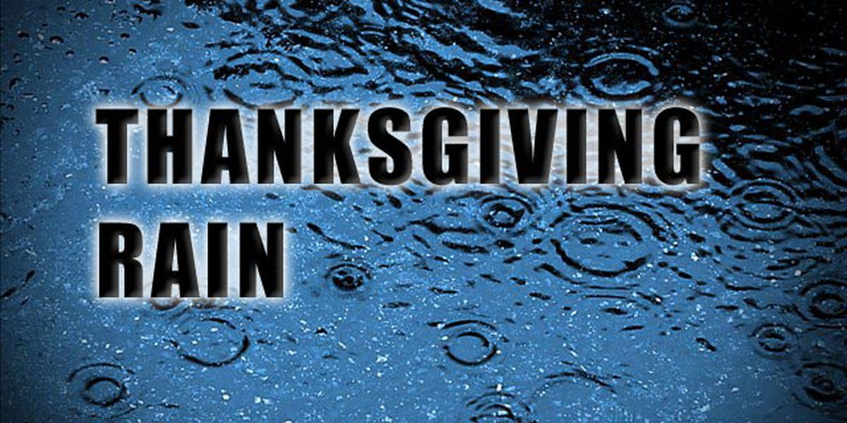 Rain, thunderstorms expected on Thanksgiving