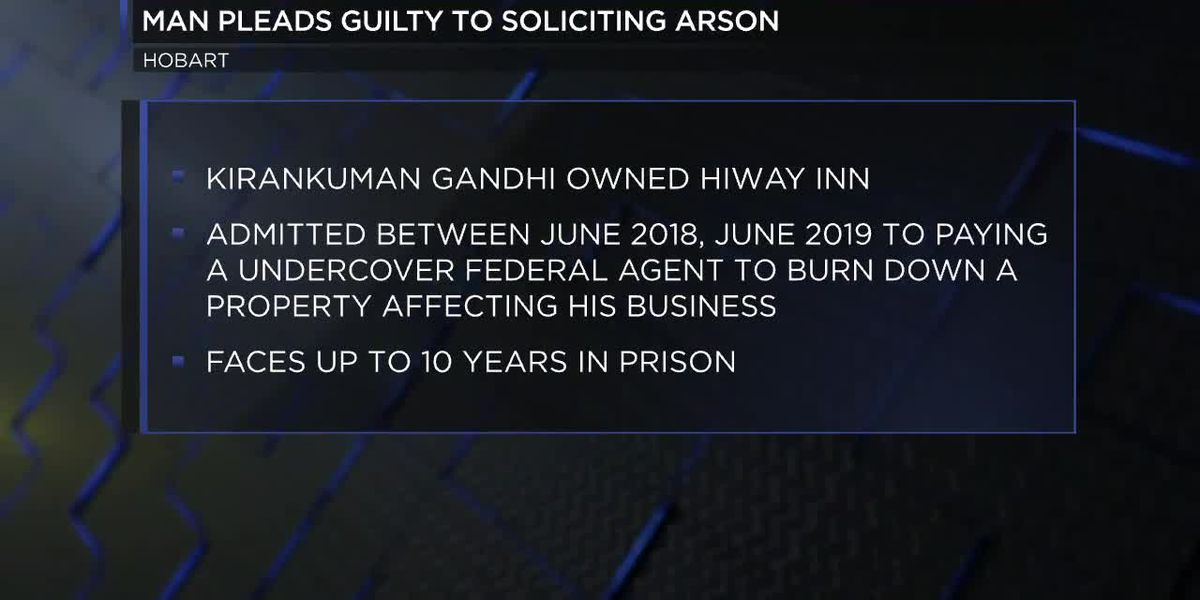 Hobart motel owner pleads guilty to soliciting arson